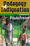 Pedagogy of Indignation 9781594510519