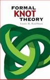 Formal Knot Theory, Kauffman, Louis H., 048645052X
