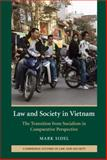 Law and Society in Vietnam : The Transition from Socialism in Comparative Perspective, Sidel, Mark, 0521850525