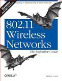 802.11 Wireless Networks, Gast, Matthew S., 0596100523