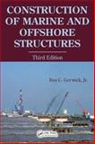 Construction of Marine and Offshore Structures, Gerwick, Ben C., Jr., 0849330521