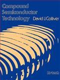 Compound Semiconductor Technology, David J. Colliver, 0890060525