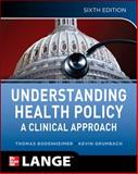 Health Policy, Bodenheimer, Thomas and Grumbach, Kevin, 0071770526