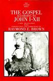 The Gospel According to John, Brown, Raymond E., 0300140525