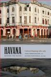 Havana Beyond the Ruins, , 0822350521