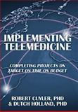 Implementing Telemedicine, Cuyler and Holland, 1479720526