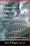 The Financial State of the Union, John Ragan, 1492350524