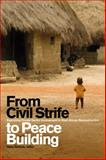 From Civil Strife to Peace Building : Examining Private Sector Involvement in West African Reconstruction, , 1554580528