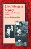 Lion Woman's Legacy, Arlene Voski Avakian, 1558610529