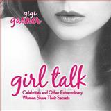 Girl Talk, Gigi Garner, 1589850521