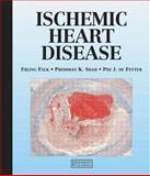 Ischemic Heart Disease 9781840760521