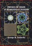 Physics of Chaos in Hamiltonian Systems, Zaslavskii, George M., 1860940528