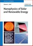 Nanophysics of Solar and Renewable Energy, Edward L. Wolf, 352741052X