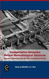 Transportation Networks : Recent Methodological Advances, Michael G. H. Bell, Bell M. G. H. Bell, M. G. H. Bell, 008043052X