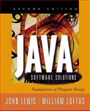 Java Software Solutions : Foundations of Program Design, Lewis, John and Loftus, William, 020175052X
