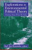 Explorations in Environmental Political Theory 9780765610522