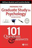 Preparing for Graduate Study in Psychology : 101 Questions and Answers, Buskist, William and Burke, Caroline, 1405140526