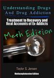 Understanding Drugs and Drug Addiction, Taylor Jensen, 1478340525