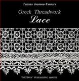 Greek Threadwork Lace, Ioannou-Yannara, Tatiana, 9602040521