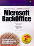 Microsoft BackOffice System Management, Spencer, Kenneth L. and Techknowquest Inc. Staff, 0138480524