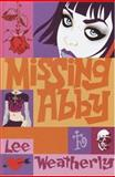 Missing Abby, Lee Weatherly, 0385750528