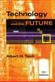Technology and the Future, Teich, Albert H., 0495570524
