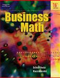 Business Math, Kaczmarski, Raymond and Schultheis, Robert, 053844052X