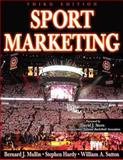 Sport Marketing, Hardy, Stephen and Mullin, Bernard J., 0736060529
