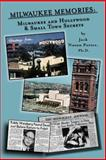 Milwaukee Memories - Milwaukee and Hollywood and Small Town Memories, Jack Nusan Porter, 0932770525