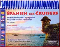 Spanish for Cruisers, Kathy Parsons, 0967590523