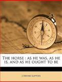 The Horse, J. Irvine Lupton, 1149410523