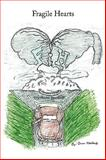 Fragile Hearts, Anita Davidson, 1438970528