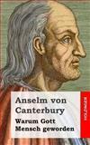 Warum Gott Mensch Geworden, Anselm von Canterbury, 1484030524