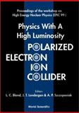 Physics with a High Luminosity Polarized Electron-Ion Collider, Ind.) Epic 9 (1999 Bloomington, 981024052X