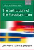The Institutions of the European Union, , 0198700520