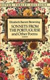 Sonnets from the Portuguese, Elizabeth Barrett Browning, 0486270521