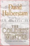 The Coldest Winter, David Halberstam, 1401300529