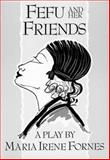 Fefu and Her Friends, Maria Irene Fornes, 155554052X
