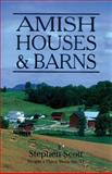Amish Houses and Barns, Stephen Scott, 1561480525
