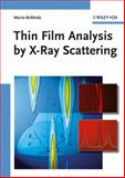 Thin Film Analysis by X-Ray Scattering, Birkholz, Mario, 3527310525