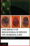 The Impact of Behavioral Sciences on Criminal Law, Farahany, Nita, 0195340523