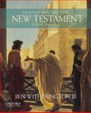 Invitation to the New Testament : First Things, Witherington, Ben, III, 0199920524