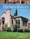 Bienes Raices : An Introductión to the Professión, Olmos, Nora and Jacobus, Charles J., 0324650523
