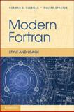 Modern Fortran : Usage and Style, Clerman, Norman S. and Spector, Walter, 052173052X