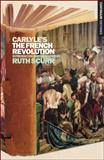 Carlyle's the French Revolution : Continuum Histories 5, , 0826440525
