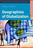 Geographies of Globalization : A Critical Introduction, HEROD and Herod, Andrew, 140511052X