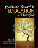 Qualitative Research in Education : A User's Guide, Marilyn Lichtman, 1412970520