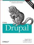 Using Drupal, Berry, Addison and Byron, Angela, 1449390528