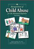 Recognition of Child Abuse for the Mandated Reporter 3E, Giardino, Angelo P. and Giardino, Eileen R., 187806052X