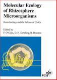 Molecular Ecology of Rhizosphere Microorganisms : Biotechnology and the Release of GMO's, O'Gara, F., 352730052X